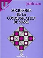 Sociologie de la communication de masse by…