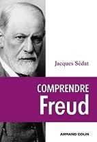 Comprendre Freud by Jacques Sédat