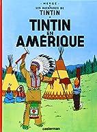 Les Aventures de Tintin: Tintin en Amerique…