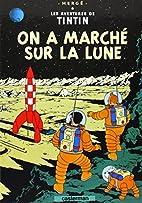 Les Aventures de Tintin, Tome 17 : On a…