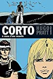 Pratt, Hugo: Corto Maltese 8/A Cause D'Une Mouette (French Edition)