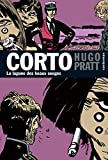 Hugo Pratt: Corto Maltese 12/LA Lagune DES Beaux Songes (French Edition)