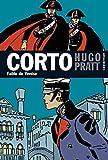 Pratt, Hugo: Corto, Tome 25: Fable de Venise