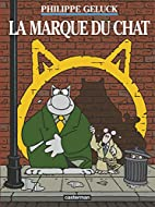 Le Chat, Tome 14 : La marque du Chat by…