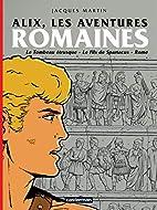 Alix : Les aventures romaines : Le Tombeau…
