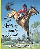 Marcel Marlier: Martine monte à cheval (French Edition)