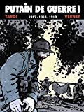 Jacques Tardi: Putain de guerre !, Tome 2 (French Edition)