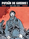 Jacques Tardi: Putain de guerre ! (French Edition)