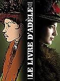 Tardi, Jacques: Le livre d'Adèle