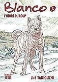 Acheter Blanco - Nouvelle édition volume 3 sur Amazon