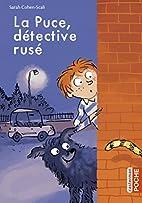 La Puce, détective rusé by…