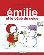 Emilie, Tome 17 : Le bébé de neige by…