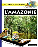 Noblet, Martine: L'Amazonie (French Edition)