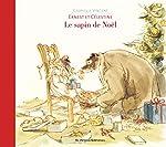 Ernest et Célestine : Le sapin de Noël - Gabrielle Vincent