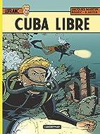 Lefranc T25 Cuba Libre by Jacques Martin