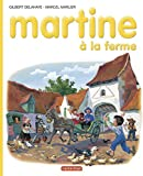 Delahaye, Gilbert: Martine: à la Ferme (French Edition)