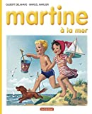 Delahaye, Gilbert: Martine, numéro 3: Martine à la mer (French Edition)