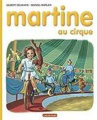 Martine, numéro 4 : Martine au cirque by…
