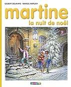 Martine, la nuit de Noël by Gilbert…