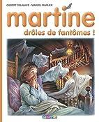 Martine, 55, Drôles de fantômes by Gilbert…