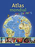 ATLAS MONDIAL DES ENFANTS by Collectif