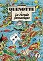 Acheter Quenotte et le monde fantastique volume 1 sur Amazon