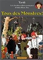 Adèle Blanc-Sec, tome 7 : Tous des Monstres…