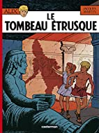 Alix, tome 8 : Le Tombeau étrusque by…