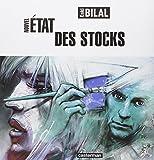 Bilal, Enki: Nouvel état des stocks