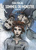 Enki Bilal: Le Monstre, Tome 1 (French Edition)