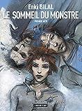 Enki Bilal: Le Monstre, Tome 1 (French Edition)