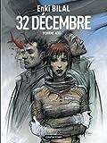 Bilal, Enki: Le Monstre, Tome 2: 32 Décembre