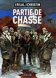 Enki Bilal: Partie de chasse (French Edition)