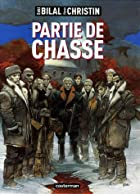 The Hunting Party by Pierre Christin