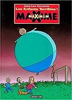 Maxime Maximum by Cornette