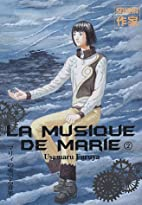 The Music of Marie, Volume 2 by 古屋…