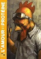 L'amour est une protéine (French Edition)…