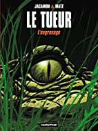 Le Tueur, tome 2 : L'Engrenage by Jaccamon