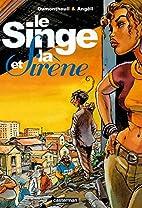 Le Singe et la Sirène by Nicolas…