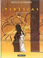 Tirésias, tome 2 : La Révélation by Serge…