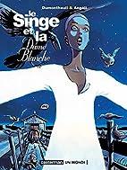 Le Singe et la Dame blanche by Nicolas…