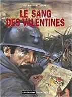 Le sang des valentines by Christian De…