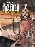 Hermann: Sur les traces de Dracula, Tome 1 (French Edition)