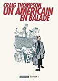 Craig Thompson: Un Américain en balade (French Edition)