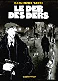 Tardi, Jacques: Le Der des ders (French Edition)
