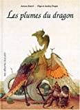 Esterl, Arnica: Les plumes du dragon (French Edition)