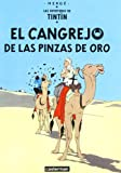 Herge: El Cangrejo De Las Pinzas De Oro/ the Crab With the Golden Claws