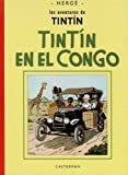 Herge: Tintin en el congo/ Tintin in the Jungle (Las Aventuras De Tintin/ the Adventures of Tintin) (Spanish Edition)