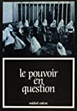 Esteve, Michel: Le pouvoir en question: Essai sur la dignite de l'homme a l'ecran (7 art) (French Edition)