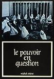 Esteve, Michel: Le pouvoir en question: Essai sur la dignite de l'homme a l'ecran (7 art) (French Edition)